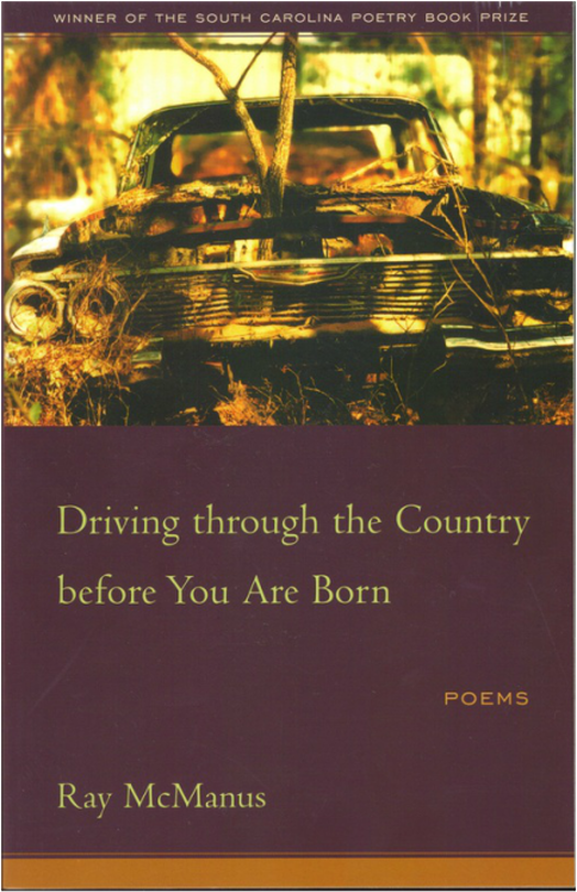 Driving through the country before you are born by Ray McManus
